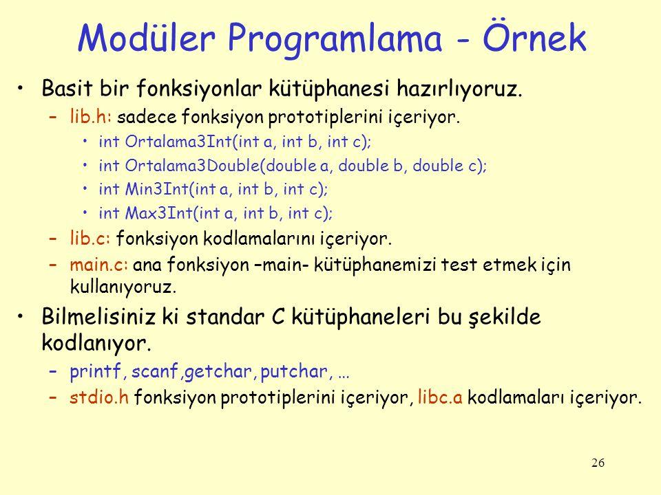 26 Modüler Programlama - Örnek Basit bir fonksiyonlar kütüphanesi hazırlıyoruz.