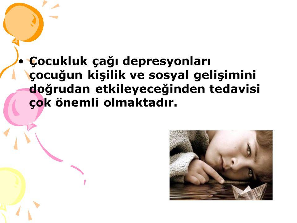 Çocukluk çağı depresyonları çocuğun kişilik ve sosyal gelişimini doğrudan etkileyeceğinden tedavisi çok önemli olmaktadır.