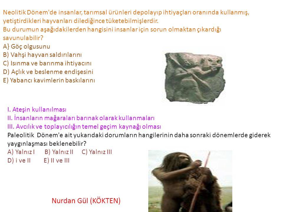 Neolitik Dönem'de insanlar, tarımsal ürünleri depolayıp ihtiyaçları oranında kullanmış, yetiştirdikleri hayvanları dilediğince tüketebilmişlerdir. Bu