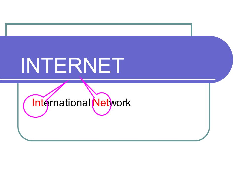 INTERNET International Network