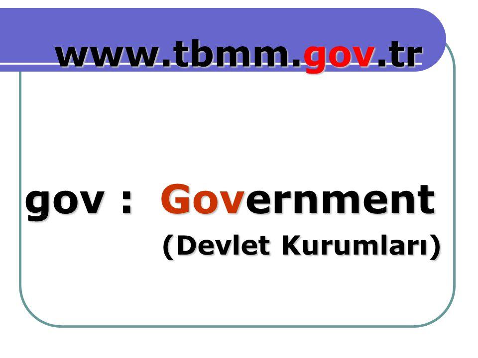 Government gov : www.tbmm.gov.tr (Devlet Kurumları) (Devlet Kurumları)