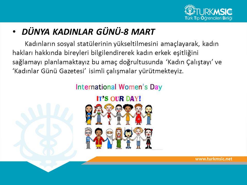 DÜNYA KADINLAR GÜNÜ-8 MART Kadınların sosyal statülerinin yükseltilmesini amaçlayarak, kadın hakları hakkında bireyleri bilgilendirerek kadın erkek eşitliğini sağlamayı planlamaktayız bu amaç doğrultusunda 'Kadın Çalıştayı' ve 'Kadınlar Günü Gazetesi' isimli çalışmalar yürütmekteyiz.
