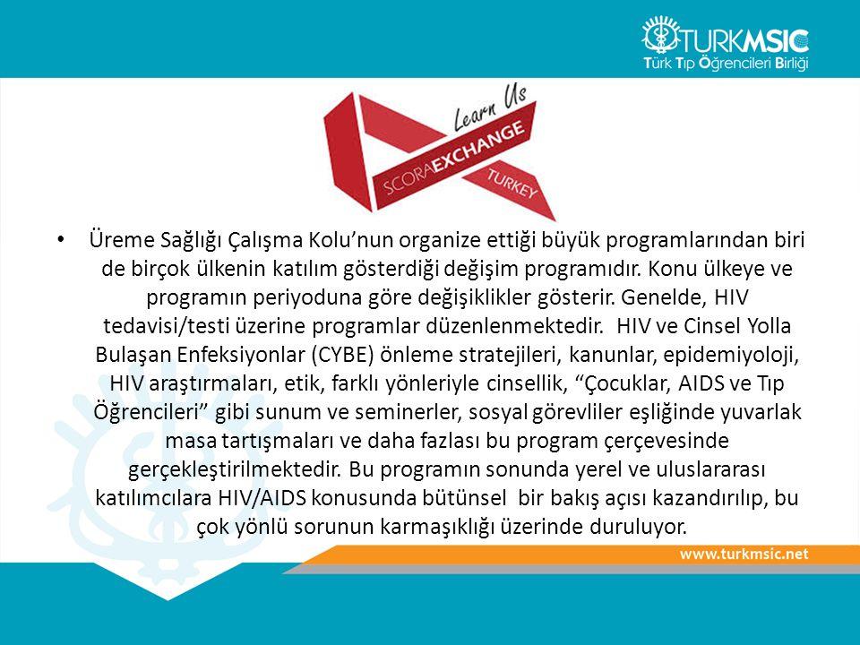 Üreme Sağlığı Çalışma Kolu'nun organize ettiği büyük programlarından biri de birçok ülkenin katılım gösterdiği değişim programıdır.