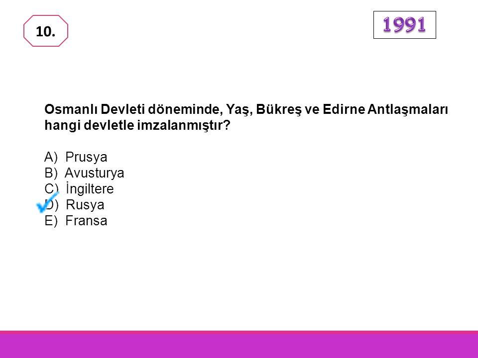 Aşağıdakilerden hangisi, Napolyon'un Mısır'a saldırması üzerine Osmanlı Devletine yardım eden devletlerden biridir? A) İspanya B) Prusya C) Hollanda D