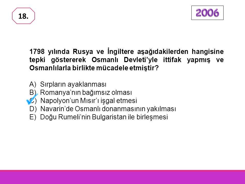 Aşağıdakilerden hangisi, Osmanlı İmparatorluğu 'nda yapılan ıslahat hareketlerinin özelliklerinden biri değildir? A)Toplum hayatının belirli alanların