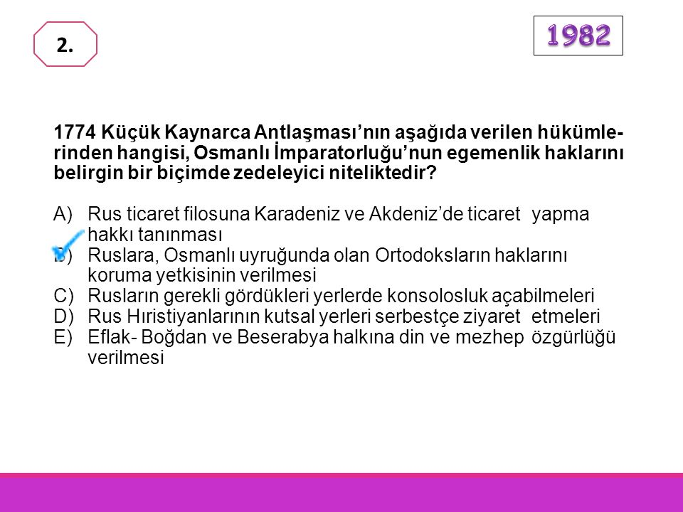 Osmanlı Devleti aşağıdaki antlaşmaların hangisiyle Kırım'ın bağımsızlığını tanımak zorunda kalmıştır.