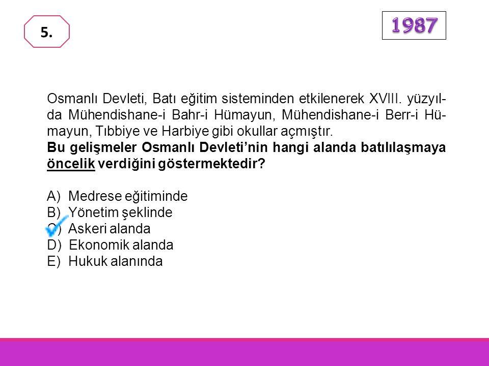 Osmanlı Devleti, Karlofça ve İstanbul antlaşmalarıyla kaybettiği toprakları geri alabilmek için XVIII. yüzyılda, hangi devletlerle savaşmıştır? A) Sır