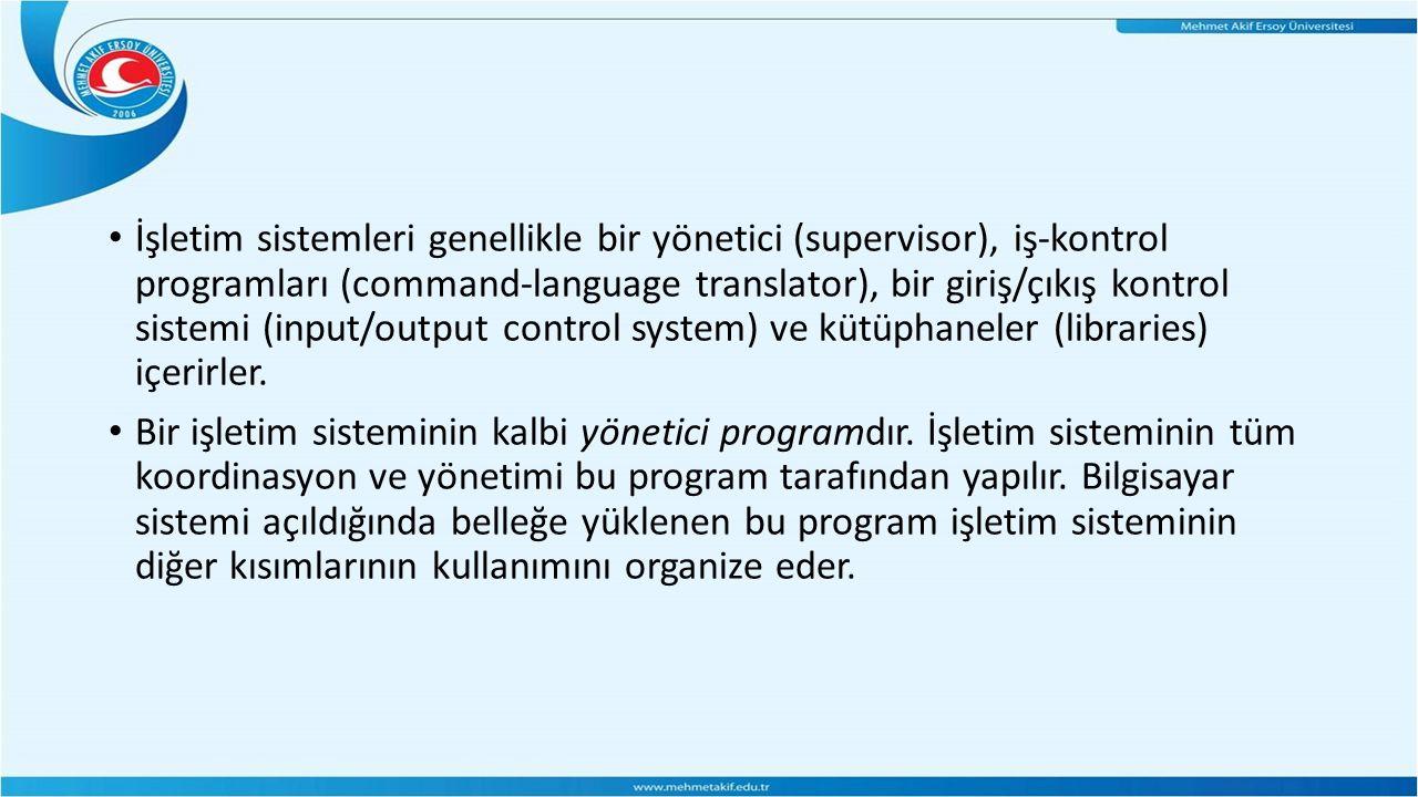 İşletim sistemleri genellikle bir yönetici (supervisor), iş-kontrol programları (command-language translator), bir giriş/çıkış kontrol sistemi (input/output control system) ve kütüphaneler (libraries) içerirler.