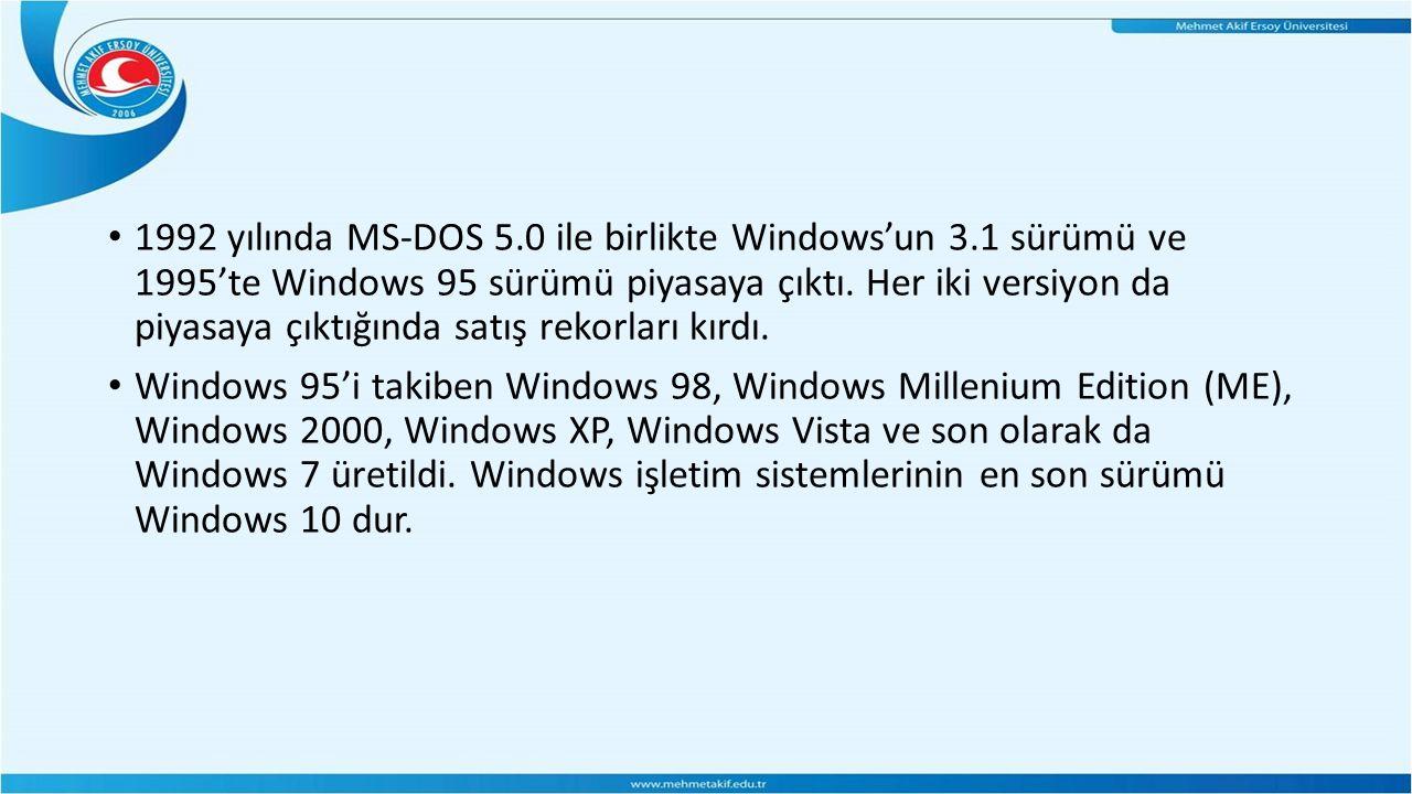 1992 yılında MS-DOS 5.0 ile birlikte Windows'un 3.1 sürümü ve 1995'te Windows 95 sürümü piyasaya çıktı.