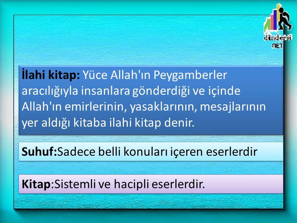 4) Kur an-ı Kerim, yüksek ve temiz yerlerde bulundurulmalı, hürmetsizlik sayılacak yerlere konulmamalıdır.