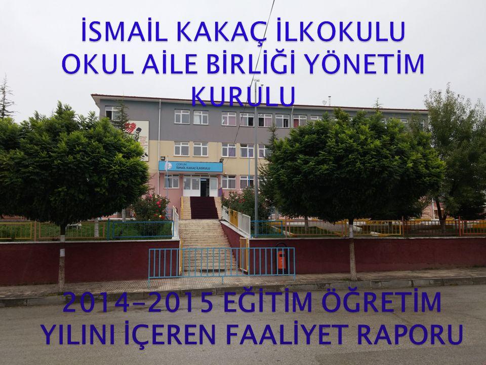 2014-2015 EĞİTİM ÖĞRETİM YILINI İÇEREN FAALİYET RAPORU