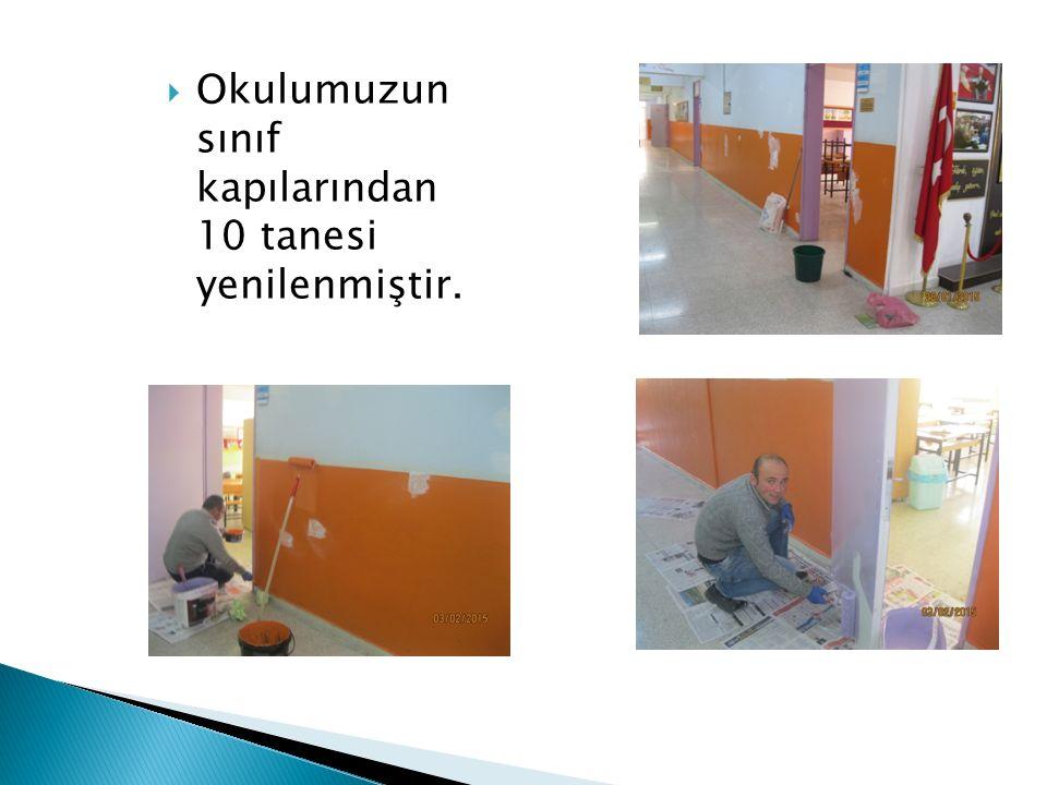  Okulumuzun sınıf kapılarından 10 tanesi yenilenmiştir.