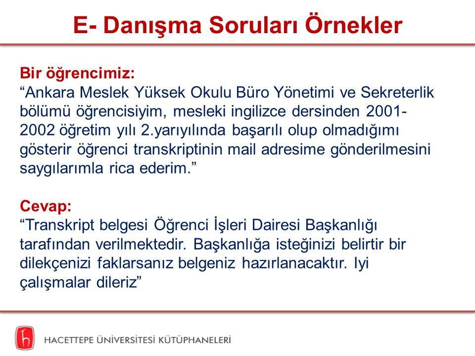 """E- Danışma Soruları Örnekler Bir öğrencimiz: """"Ankara Meslek Yüksek Okulu Büro Yönetimi ve Sekreterlik bölümü öğrencisiyim, mesleki ingilizce dersinden"""
