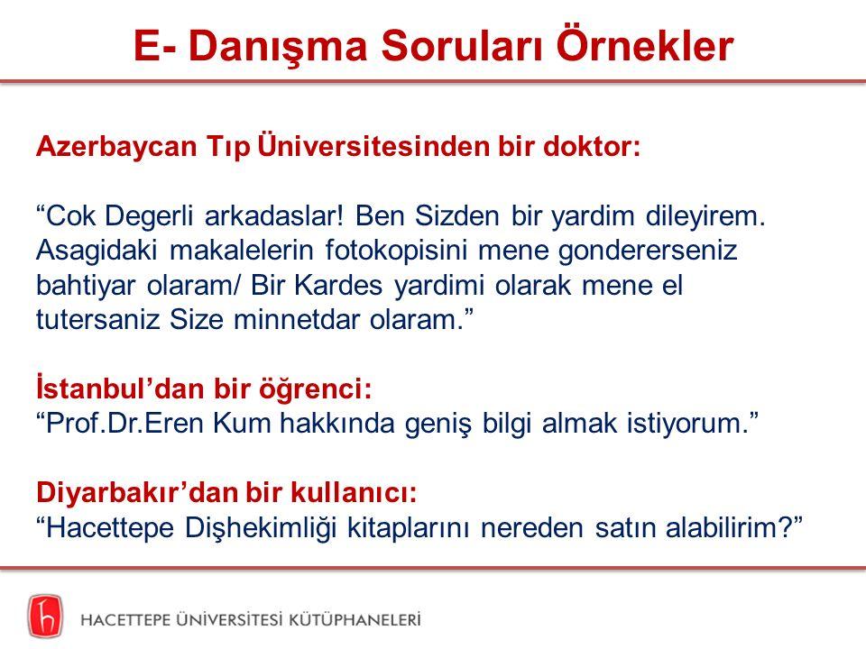 """E- Danışma Soruları Örnekler Azerbaycan Tıp Üniversitesinden bir doktor: """"Cok Degerli arkadaslar! Ben Sizden bir yardim dileyirem. Asagidaki makaleler"""