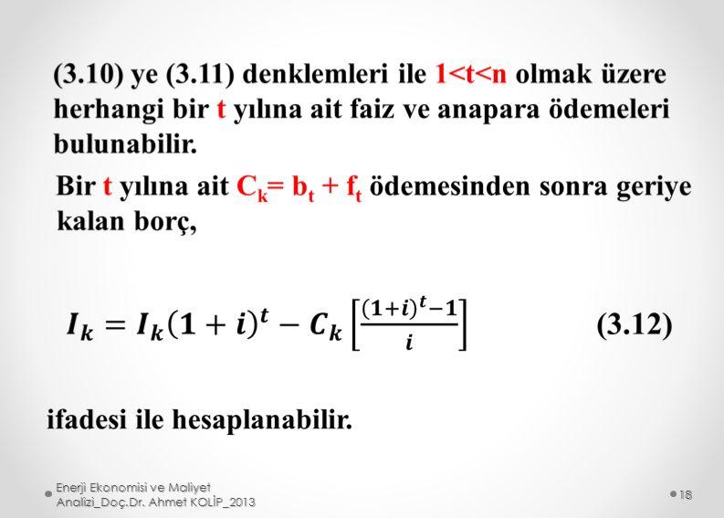Enerji Ekonomisi ve Maliyet Analizi_Doç.Dr. Ahmet KOLİP_2013 18