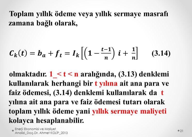 Enerji Ekonomisi ve Maliyet Analizi_Doç.Dr. Ahmet KOLİP_2013 21