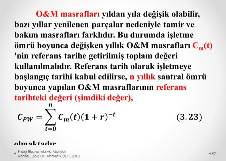 Enerji Ekonomisi ve Maliyet Analizi_Doç.Dr. Ahmet KOLİP_2013 57