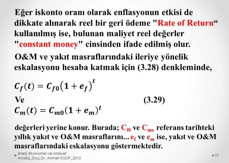 Enerji Ekonomisi ve Maliyet Analizi_Doç.Dr. Ahmet KOLİP_2013 77