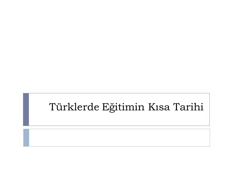 Türklerde Eğitimin Kısa Tarihi