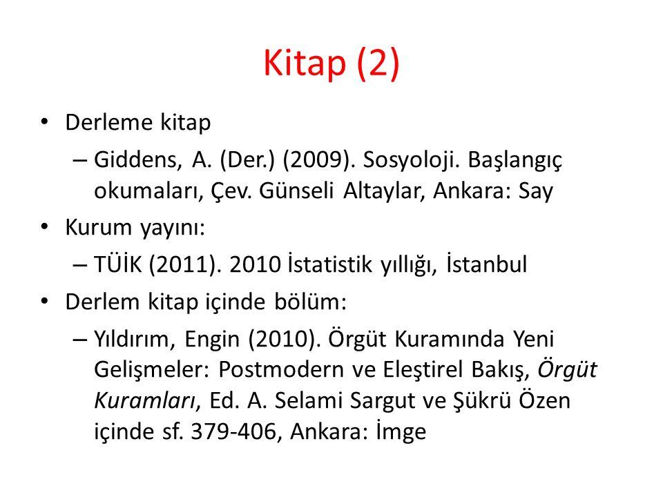 Kitap (2) Derleme kitap – Giddens, A.(Der.) (2009).