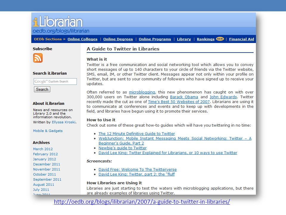 http://oedb.org/blogs/ilibrarian/2007/a-guide-to-twitter-in-libraries/