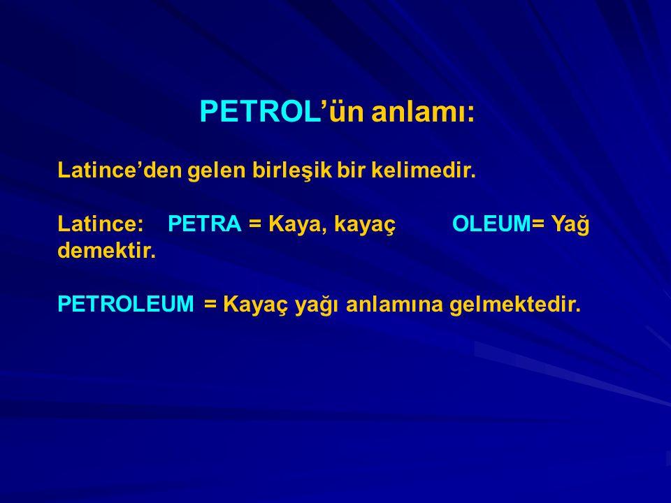 PETROLÜN TARİHÇESİ Petrol çok eski zamanlardan beri bilinmektedir.