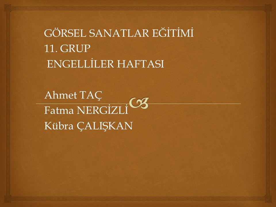 GÖRSEL SANATLAR EĞİTİMİ 11.
