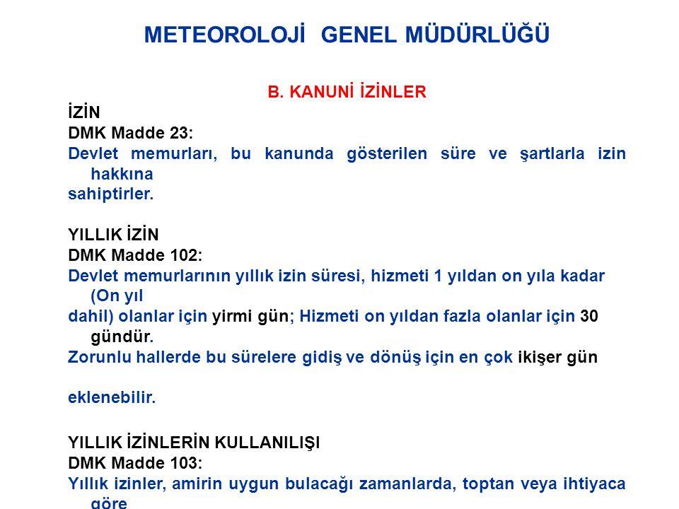 METEOROLOJİ GENEL MÜDÜRLÜĞÜ B.