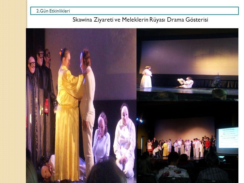 Skawina Ziyareti ve Meleklerin Rüyası Drama Gösterisi