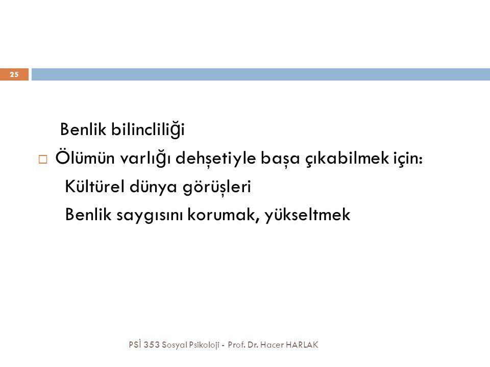 PS İ 353 Sosyal Psikoloji - Prof.Dr.