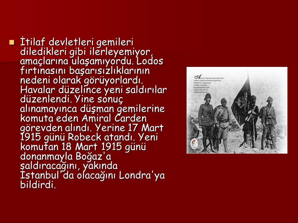 Türk tabyaları, Boğaz ı geçmeye çalışan düşman gemilerine durmadan ateş ettiler.