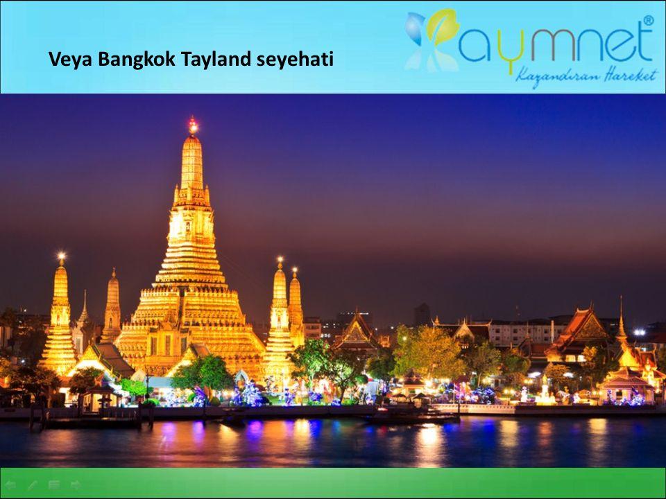 Veya Bangkok Tayland seyehati