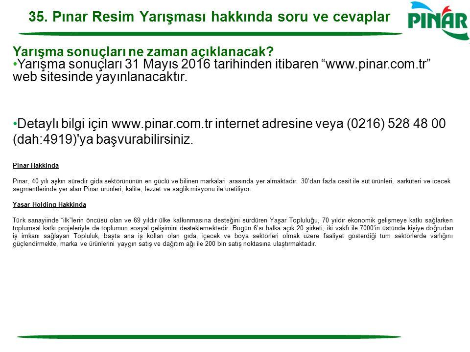 """Yarışma sonuçları ne zaman açıklanacak? Yarışma sonuçları 31 Mayıs 2016 tarihinden itibaren """"www.pinar.com.tr"""" web sitesinde yayınlanacaktır. Detaylı"""