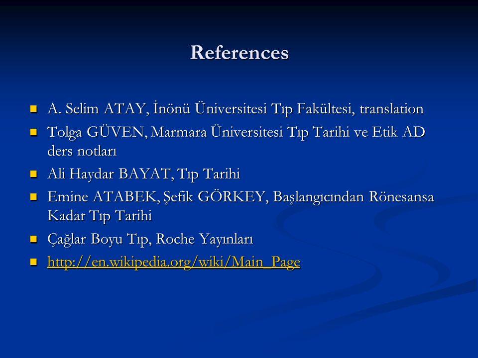 References A. Selim ATAY, İnönü Üniversitesi Tıp Fakültesi, translation A.