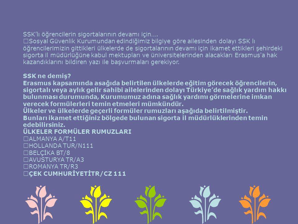 SSK'lı öğrencilerin sigortalarının devamı için….