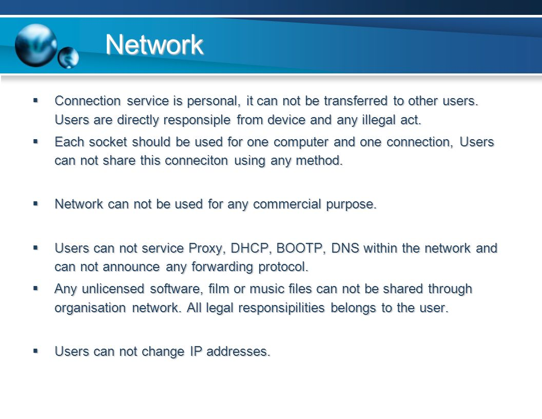 Network  Connection service is personal, it can not be transferred to other users.