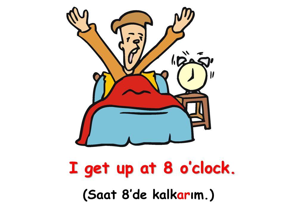 Geniş Zaman ile genellikle aşağıdaki zaman ifadeleri kullanılır.