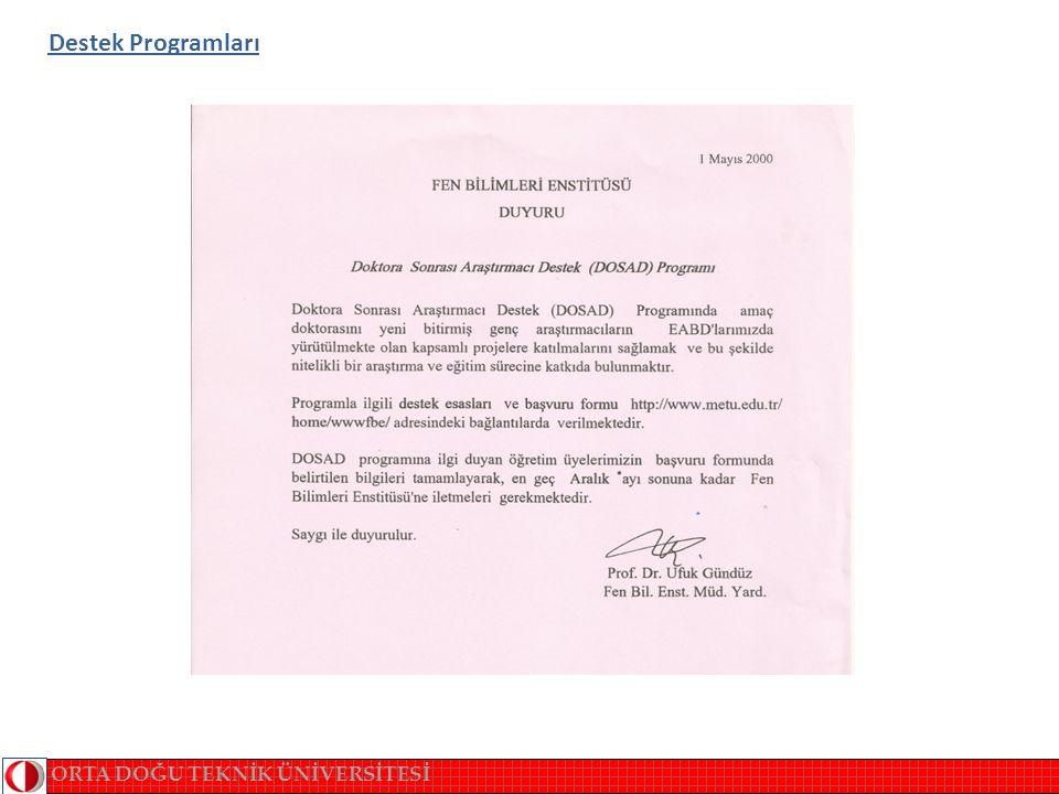 ORTA DOĞU TEKNİK ÜNİVERSİTESİ Destek Programları