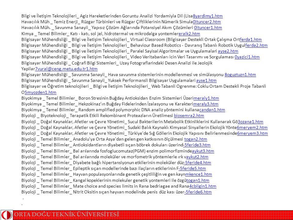 Bilgi ve İletişim Teknolojileri_ Agiz Hareketlerinden Goruntu Analizi Yordamiyla Dil (Lisa8yardimy1.htm Havacılık Müh _ Temiz Enerji_ Rüzgar Türbinleri ve Rüzgar Çiftliklerinin Nümerik Simula0ituncer2.htm Havacılık Müh.
