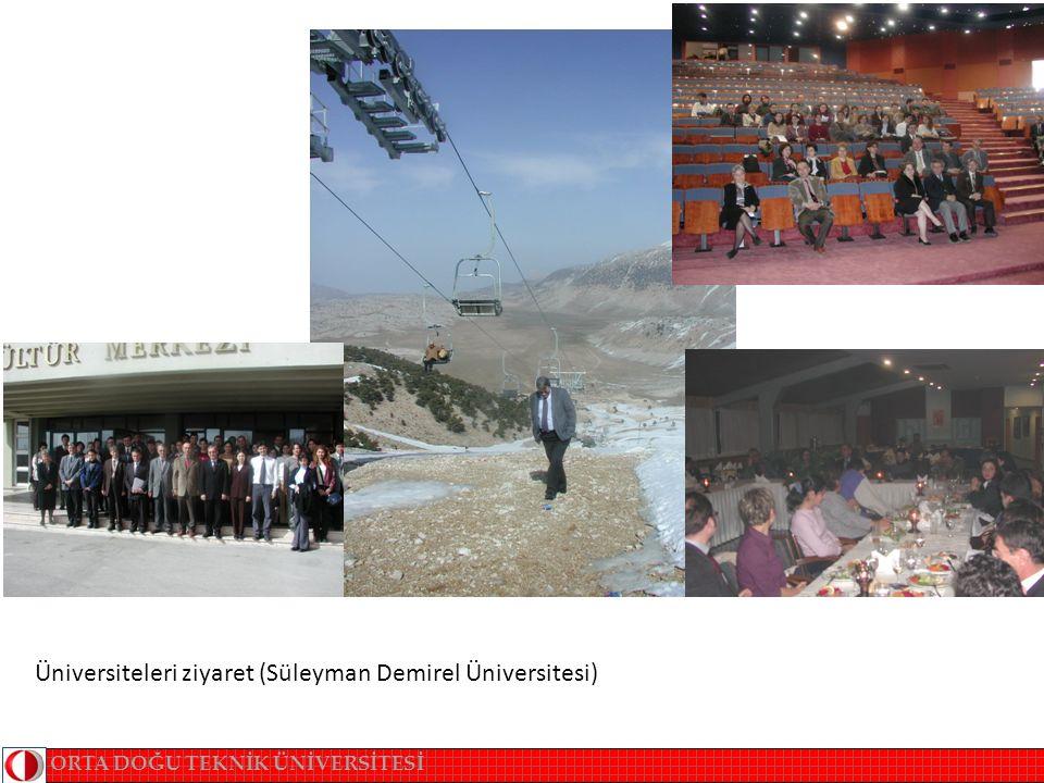 ORTA DOĞU TEKNİK ÜNİVERSİTESİ Üniversiteleri ziyaret (Süleyman Demirel Üniversitesi)