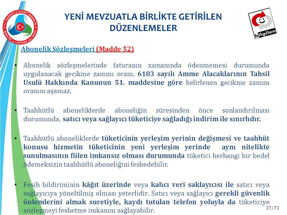 27/72 Abonelik sözleşmelerinde faturanın zamanında ödenmemesi durumunda uygulanacak gecikme zammı oranı, 6183 sayılı Amme Alacaklarının Tahsil Usulü H