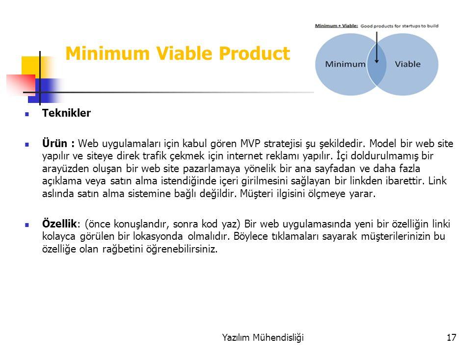 Teknikler Ürün : Web uygulamaları için kabul gören MVP stratejisi şu şekildedir.