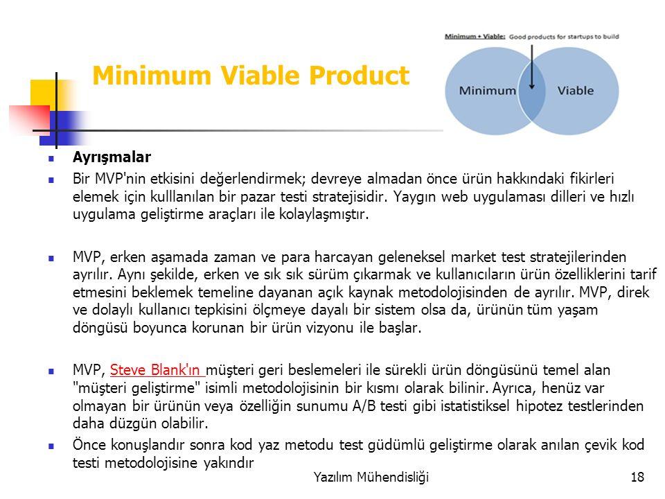 Ayrışmalar Bir MVP nin etkisini değerlendirmek; devreye almadan önce ürün hakkındaki fikirleri elemek için kulllanılan bir pazar testi stratejisidir.