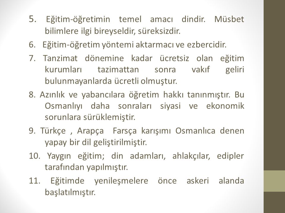 Osmanlılarda Eğitimin idari teşkilatlanması Medreselerin merkezdeki üst yönetim organları Ders Vekaleti kanalı ile Şeyhülislamlık, Rumeli ve anadolu Kazaskerliğidir.