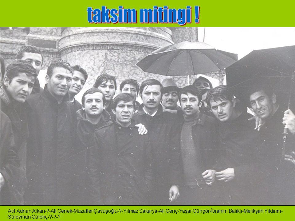 Rifat Kural, Mustafa Turgut, ?, ?, Alper Keleş, Şah Ali Özkara, Bahtiyar Türkal
