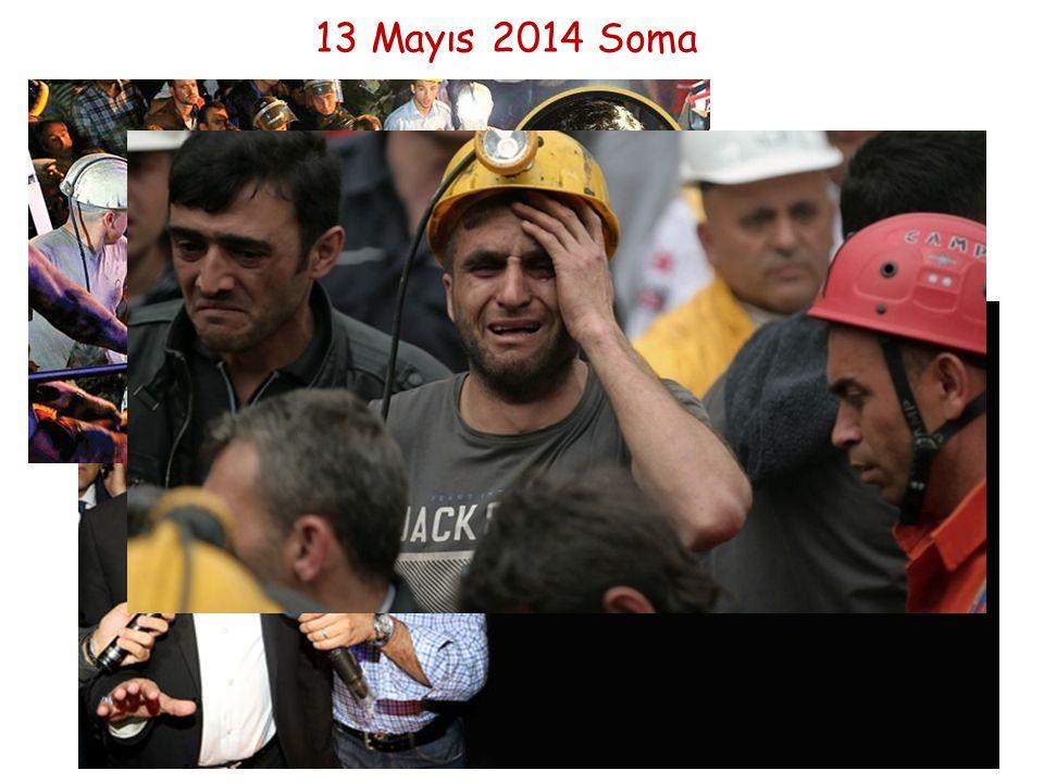 13 Mayıs 2014 Soma