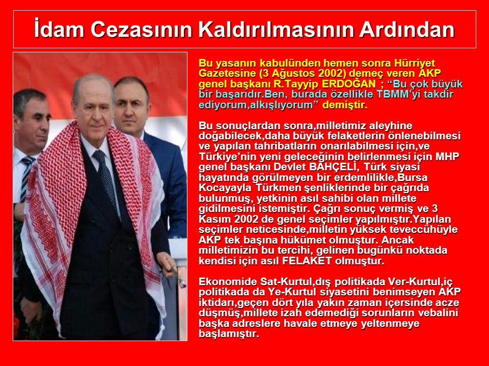 İdam Cezasının Kaldırılmasının Ardından Bu yasanın kabulünden hemen sonra Hürriyet Gazetesine (3 Ağustos 2002) demeç veren AKP genel başkanı R.Tayyip