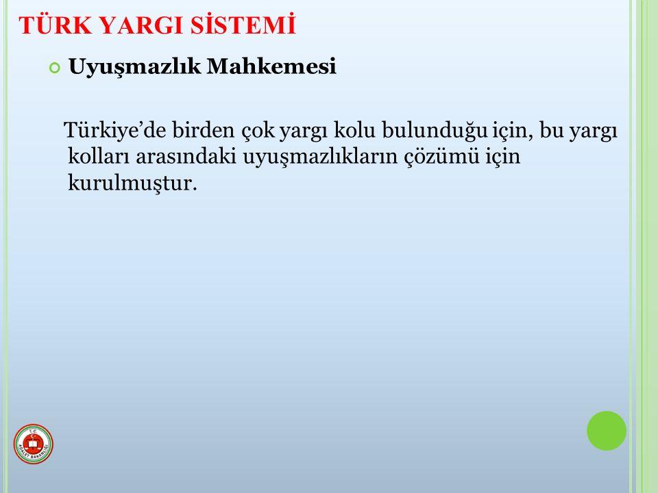Uyuşmazlık Mahkemesi Türkiye'de birden çok yargı kolu bulunduğu için, bu yargı kolları arasındaki uyuşmazlıkların çözümü için kurulmuştur.