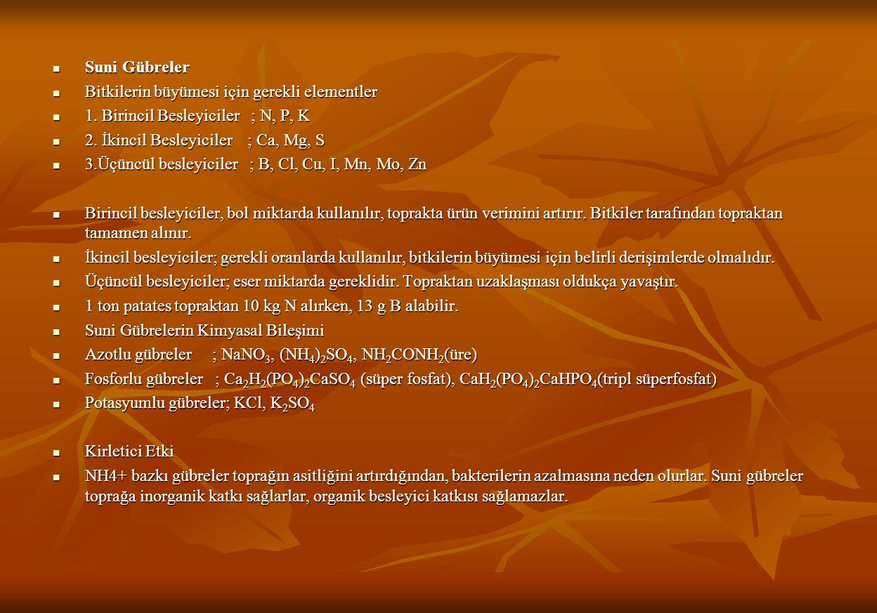 Suni Gübreler Suni Gübreler Bitkilerin büyümesi için gerekli elementler Bitkilerin büyümesi için gerekli elementler 1.