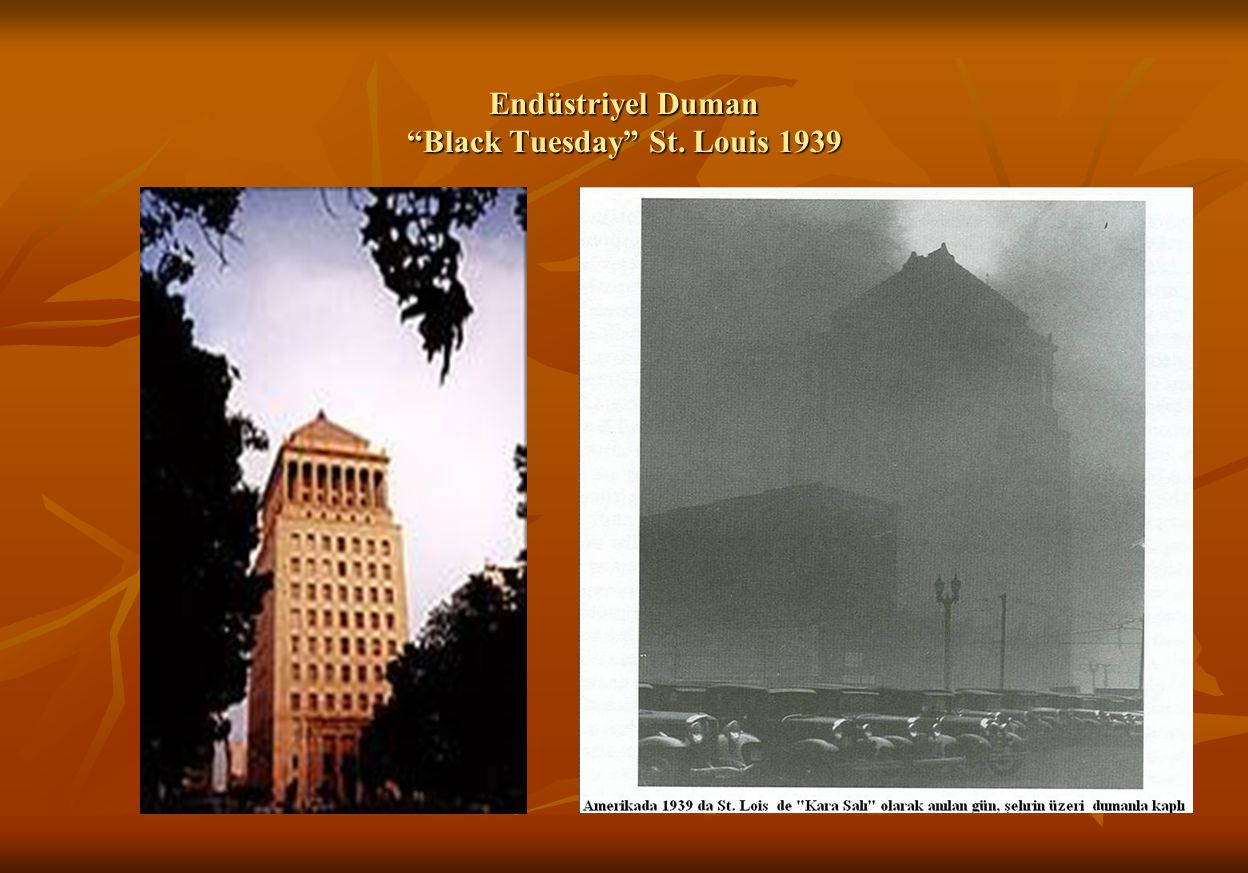 Endüstriyel Duman Black Tuesday St. Louis 1939